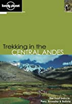 Lonely Planet Trekking in the Central Andes…