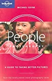 Not Available: Lonely Planet People Photography: A Guide to Taking Better Pictures