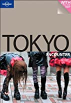 Lonely Planet Tokyo Encounter by Wendy…