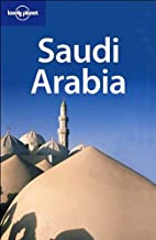 Lonely Planet Saudi Arabia by Anthony Ham