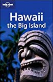 Luci Yamamoto: Lonely Planet  Hawaii The Big Island