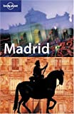 Damien Simonis: Madrid (Lonely Planet Madrid)