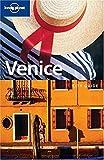 Simonis, Damien: Lonely Planet Venice (Lonely Planet Venice & the Veneto)