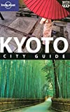 Chris Rowthorn: Lonely Planet Kyoto (City Travel Guide)