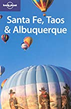 Lonely Planet Santa Fe, Taos & Albuquerque…