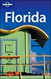 Kim Grant: Lonely Planet Florida (Regional Guide)