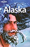 Dufresne, Jim: Lonely Planet Alaska