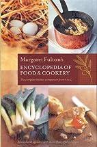 Margaret Fulton's Encyclopedia of Food &…