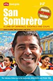 Gleisner, Tom: San Sombrero: A Land of Carnivals, Cocktails, and Coups