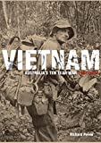 Sally Moss: Vietnam: Australia's Ten Year War, 1962-1972