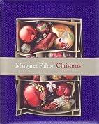 Margaret Fulton Christmas by Margaret Fulton