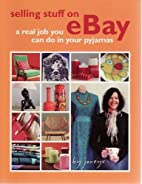 Selling Stuff On Ebay: A Real Job You Can Do…