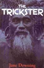 The Trickster by Jane Downing