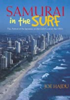 Samurai in the Surf: The Arrival of the…