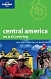 Chandler, Gary: Lonely Planet Central America on a Shoestring