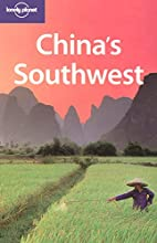 Lonely Planet China's Southwest by Damien…