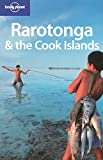 Oliver Berry: Lonely Planet Rarotonga & the Cook Islands (Country Guide)
