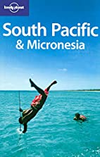 Lonely Planet South Pacific & Micronesia by…
