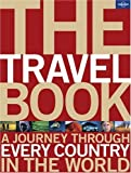 Hopkins, Roz: Lonely Planet the Travel Book: A Journey Throught Every Country in the World