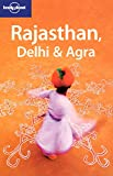 Lindsay Brown: Lonely Planet Rajasthan, Delhi & Agra (Regional Travel Guide)