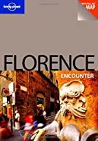 Lonely Planet Florence Encounter by Robert…
