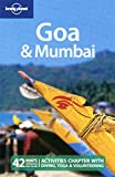 Amelia Thomas: Lonely Planet Goa & Mumbai (Regional Travel Guide)
