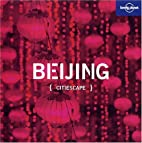 Citiescape Asia: Beijing (Lonely Planet…