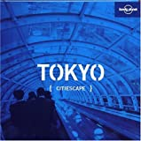 Andrew Bender: Lonely Planet Citiescape Tokyo (Lonely Planet Tokyo)