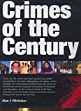 Alan J. Whiticker: Crimes of the Century
