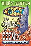 Denton, Terry: Storymaze 6: The Obelisk of Eeeno (Storymaze series)