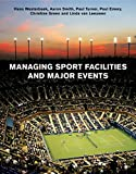 Westerbeek, Hans: Managing Sport Facilities and Major Events