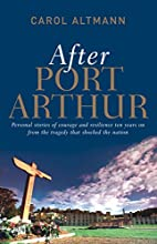 After Port Arthur: Personal stories of…