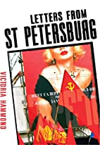 Letters from St. Petersburg by Victoria…
