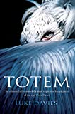 Davies, Luke: Totem: Totem Poem plus 40 Love Poems