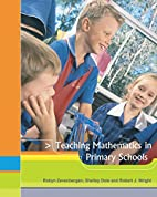 Teaching Mathematics in Primary Schools by…