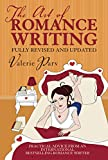 Parv, Valerie: The Art Of Romance Writing: Practical Advice From An Internationally Bestselling Romance Writer
