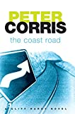 Corris, Peter: The Coast Road: A Cliff Hardy Novel