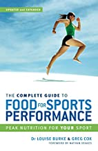 The Complete Guide to Food for Sports…