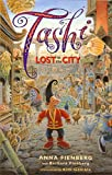 Anna Fienberg: Tashi Lost In The City