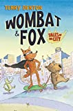 Denton, Terry: Wombat and Fox: Tales of the City