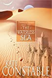 Kate Constable: The Waterless Sea