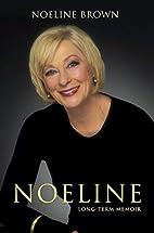 Noeline : longterm memoir by Noeline Brown
