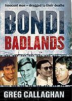 Bondi Badlands: The definitive story of…