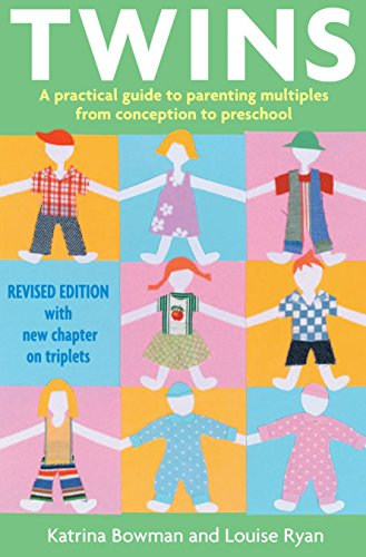 twins-a-practical-guide-to-parenting-multiples-from-conception-to-preschool