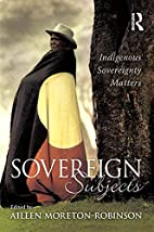 Sovereign Subjects: Indigenous Sovereignty…