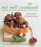 The Eat Well Cookbook: Gluten-Free and&hellip;