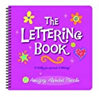 The Lettering Book : A Totally Fun Approach…