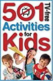 Warner, Penny: 501 Tv-free Activities For Kids