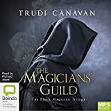 Trudi Canavan: The Magician's Guild: The Black Magician Trilogy Book 1 (MP3)