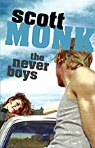 Never Boys , The by Scott Monk